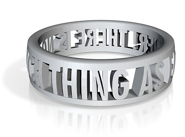 No Such Thing Ring (US Size 6.5) 3d printed