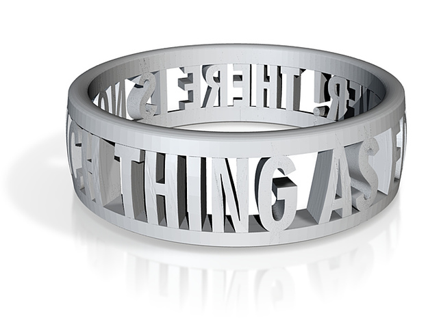 No Such Thing Ring (US Size 12) 3d printed